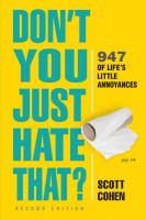Don't You Just Hate That? 2nd Edition: 947 of Life's Little Annoyances (2nd Edition, Revised)