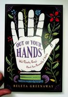 Out of Your Hands: What Palmistry Reveals About Your Personality & Destiny