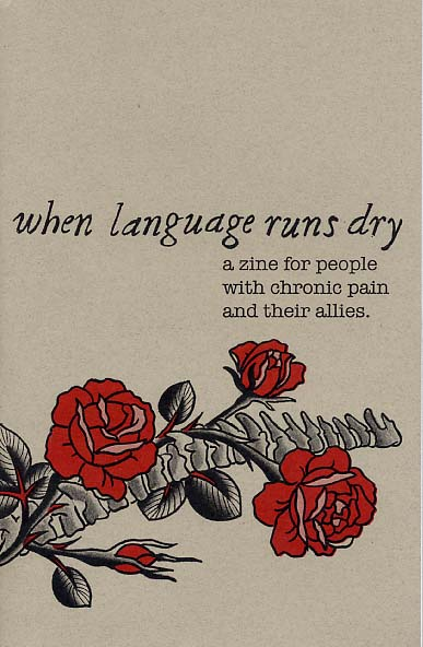 When Language Runs Dry: A Zine for People with Chronic Pain and Their Allies