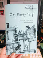 Cat Party #2: Stories & Comics About Our Favorite Cats