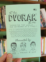 The Dvorak Zine: Changing the World One Keyboard at a Time