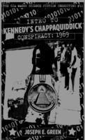The CIA Makes Science Fiction Unexciting #11: Introduction to Kennedy's Chappaquiddick Conspiracy, 1969