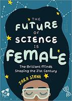 The Future of Science Is Female