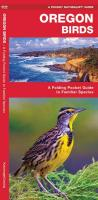 Oregon Birds: A Folding Pocket Guide to Familiar Species