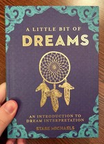 A Little Bit of Dreams: An Introduction to Dream Interpretation (A Little Bit of Series)