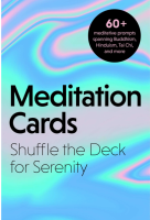 Meditation Cards: Shuffle the Deck for Serenity