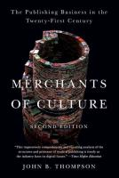 Merchants of Culture: The Publishing Business in the Twenty-First Century