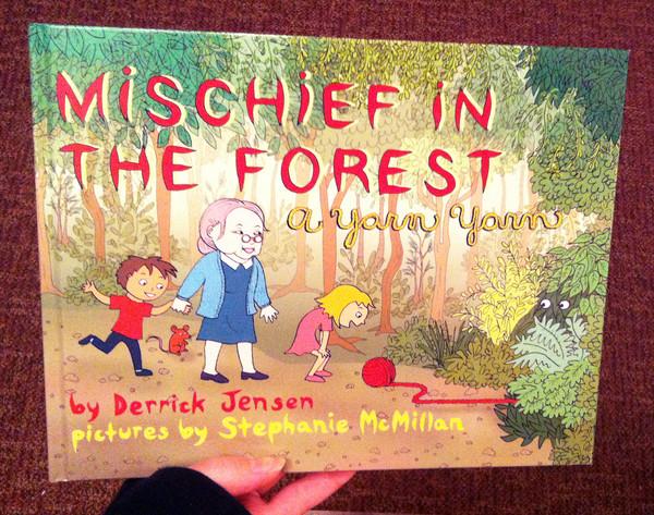 Mischief In The Forest A Yarn Yarn Microcosm Publishing