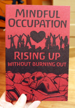 Mindful Occupation: Rising Up Without Burning Out