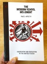 The Modern School Movement: Anarchism and Education in the U.S.