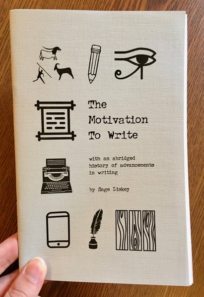 The Motivation To Write by Sage Liskey [Writing objects from phones to desks to pencils to typewriters]