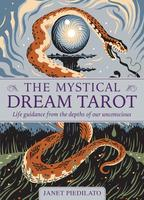 Mystical Dream Tarot: Life Guidance from the Depths of Our Unconscious
