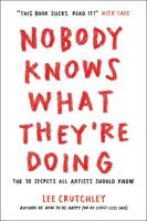 Nobody Know What They're Doing: The 10 Secrets All Artists Should Know
