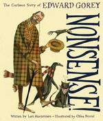 Nonsense! The Curious Story of Edward Gorey