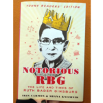 Notorious RBG: The Life And Times Of Ruth Bader Ginsburg (Young Readers' Edition)