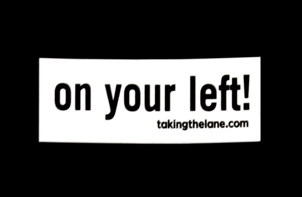 Sticker #324: On Your Left!