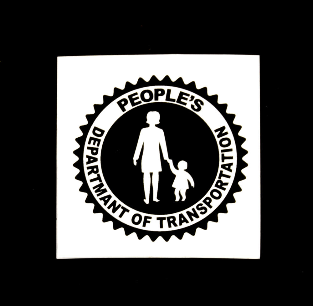 Sticker #358: People's Department of Transportation