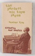 The Perfect Mix Tape Segue #5: Sickness and Health