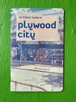 An Elder's Guide to Plywood City