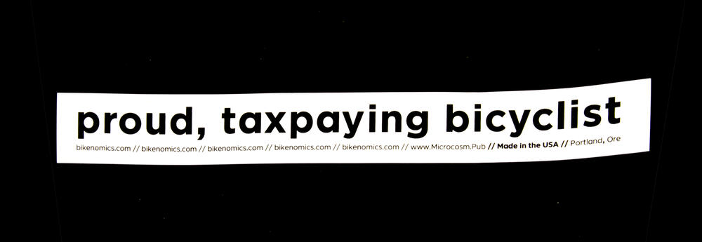 Sticker #312: Proud, Taxpaying Bicyclist