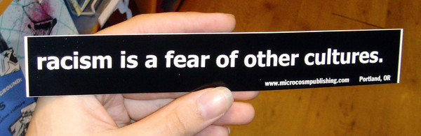 Sticker #025: Racism Is a Fear of Other Cultures
