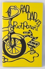Rad Dad #22: Riot Parent