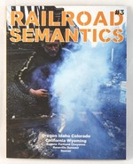 Railroad Semantics #3: Oregon, Idaho, Colorado, California, Wyoming, Eugene, Portland, Cheyenne, Roseville, Dunsmuir, Denver