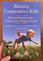 Raising Cooperative Kids: Proven Practices for a Connected, Happy Family