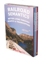 Railroad Semantics: Better Living Through Graffiti & Trainhopping