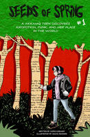 Seeds of Spring #1: A Mi'kmaq Teen Discovers Kropotkin, Punk, and Her Place in the World | The Prince & The Birch Tree