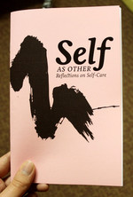 Self As Other: Reflections on Self-Care
