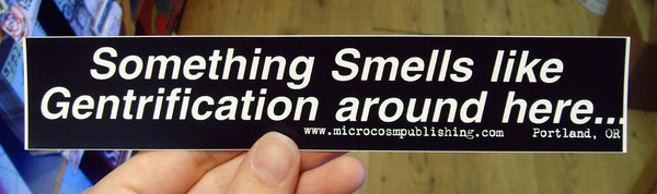 Sticker #067: Something Smells Like Gentrification