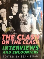 The Clash on the Clash: Interviews and Encounters