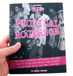 The Prodigal Rogerson: The Tragic, Hilarious, and Possibly Apocryphal Story of Circle Jerks Bassist Roger Rogerson in the Golden Age of LA Punk, 1979-1996