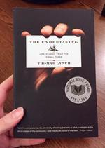 The Undertaking: Life Studies from the Dismal Trade