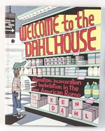 Welcome to the Dahl House: Alienation, Incarceration, and Inebriation in the new American Rome