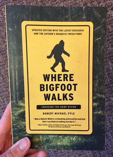 Where Bigfoot Walks: Crossing the Dark Divide by Robert Michael Pyle [A silhouette of bigfoot]
