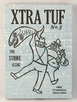 Xtra Tuf: The Strike Issue